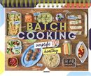 Batch cooking simplifié & healthy