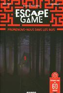 Escape Game - Promenons-nous dans les bois