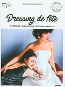 Dressing de fête : 8 modèles habillés aux finitions parfaites