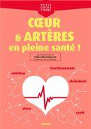 Coeur & artères, en pleine santé!