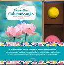 Mon guide automassages : 80 automassages relaxation et bien-être