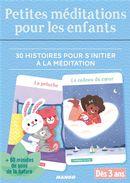 Petites méditations pour les enfants : 30 histoires pour s'initier à la méditation