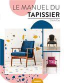 Le manuel du tapissier N.E.