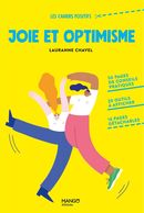 Joie et optimisme - Les cahiers positifs