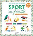 Sport en famille : 73 activités et enchaînements