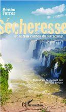 Sécheresse et autres contes du Paraguay