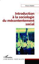 Introduction à la sociologie du mécontentement social