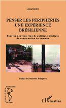 Penser les périphéries une expérience brésilienne