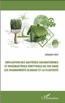 Implication des bactéries solvantogènes et rhizobactéries émettrices de cov dans les changements glo