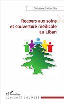 Recours aux soins et couverture médicale au Liban