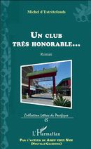 Club très honorable... (Un)