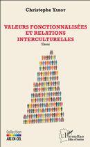 Valeurs fonctionnalisées et relations interculturelles