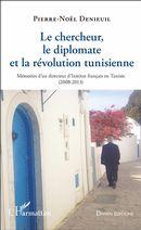 Le chercheur, le diplomate et la révolution tunisienne