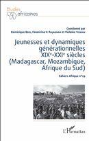 Jeunesses et dynamiques générationnelles XIXe-XXIe siècles (Madagascar, Mozambique, Afrique du Sud)