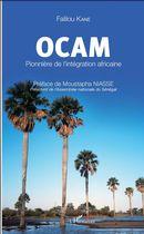OCAM Pionnière de l'intégration africaine