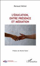 L'éducation, entre présence et médiation
