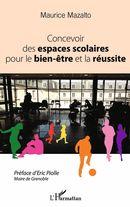 Concevoir des espaces scolaires pour le bien-être et la réussite
