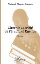 L'avenir sacrifié de l'étudiant Kayilou