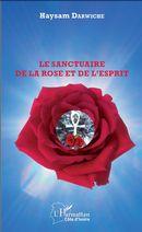 Le sanctuaire de la Rose et de l'Esprit