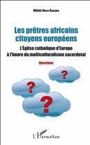 Les prêtres africains citoyens européens