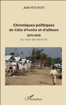 Chroniques politiques de Côte d'Ivoire et d'ailleurs