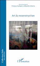 Art & reconstruction