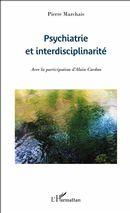 Psychiatrie et interdisciplinarité
