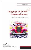 GANGS DE JEUNES ITALO AMERICAINS (LES)