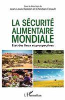 La sécurité alimentaire mondiale