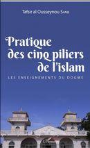 Pratique des cinq piliers de l'islam