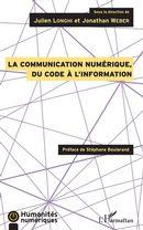La communication numérique, du code à l'information
