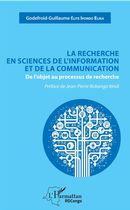 La recherche en sciences de l'information et de la communication