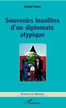 Souvenirs insolites d'un diplomate atypique