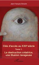 Clés d'accès au XXIIe siècle T.1