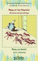 Manu et les fourmis, histoires de Centrafrique