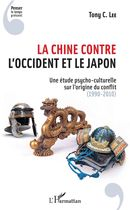 La Chine contre l'Occident et le Japon