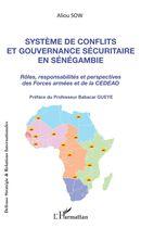 Système de conflits et gouvernance sécuritaire en Sénégambie