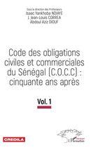 Code des obligations civiles et commerciales du Sénégal (C.O.C.C): cinquante ans après
