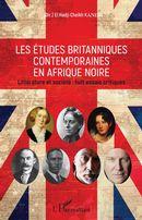 Les études britanniques contemporaines en Afrique noire