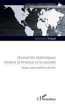 Quand les statistiques minent la finance et la société