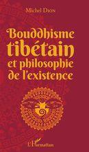 Bouddhisme tibétain et philosophie de l'existence