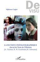 La fiction cinématographique