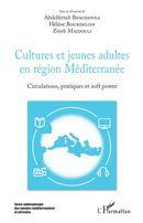 Cultures et jeunes adultes en région Méditerranée