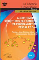 Algorithmique, Structures des Données et Programmation Pascal et C## Tome 2