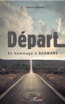 Départ. En hommage à Agawane