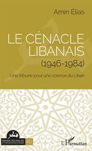 Le cénacle libanais (1946-1984)