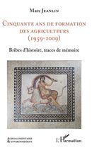 Cinquante ans de formation des agriculteurs (1959-2009)