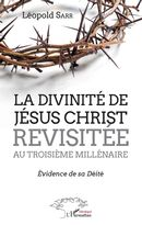 La divinité de Jésus-Christ revisitée au troisième millénaire
