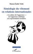Sémiologie du vêtement en relations internationales