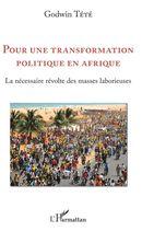 Pour une transformation politique en Afrique